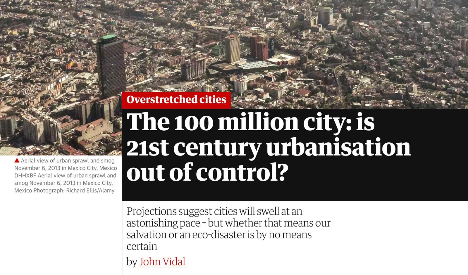 Figura 4. Una mirada al futuro de las ciudades, John Vidal, The Guardian.